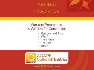MARRIAGE PREPARATION Marriage Preparation A Window for Conversion