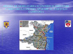 OFICIUL DE MOBILIZAREA ECONOMIEI I PREGTIRE A TERITORIULUI