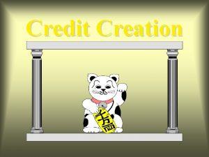 Credit Creation Economy Two Sectors Public Bank Public