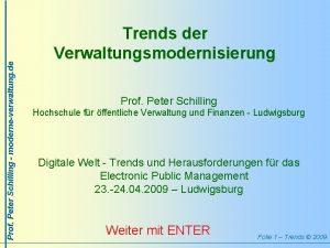 Prof Peter Schilling moderneverwaltung de Trends der Verwaltungsmodernisierung