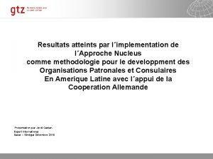 Resultats atteints par limplementation de lApproche Nucleus comme