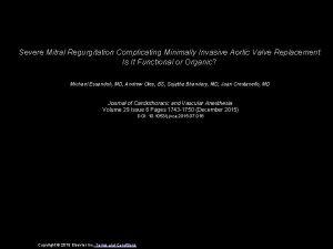 Severe Mitral Regurgitation Complicating Minimally Invasive Aortic Valve