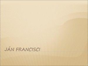 JN FRANCISCI KTO TO JE Jn FrancisciRimavsk vlastnm