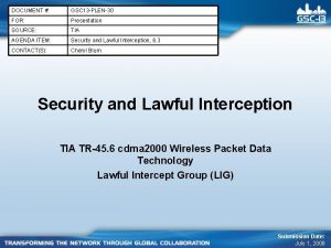 DOCUMENT GSC 13 PLEN30 FOR Presentation SOURCE TIA
