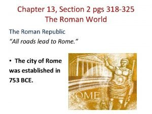 Chapter 13 Section 2 pgs 318 325 The