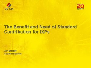 The Benefit and Need of Standard Contribution for