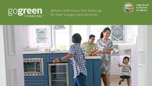 Where Californians find financing for their energy improvements