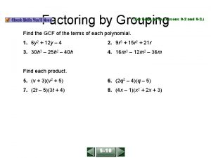 ALGEBRA 1 LESSON 9 8 Factoring by Grouping
