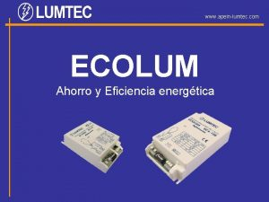 www apeinlumtec com ECOLUM Ahorro y Eficiencia energtica