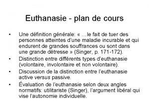 Euthanasie plan de cours Une dfinition gnrale le