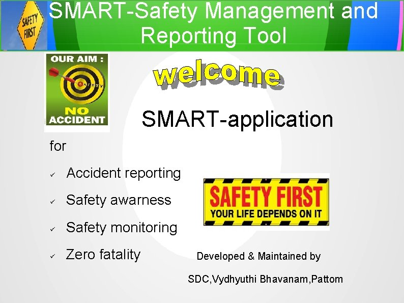 SMARTSafety Management and Reporting Tool SMARTapplication for Accident