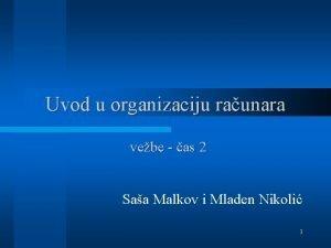 Uvod u organizaciju raunara vebe as 2 Saa