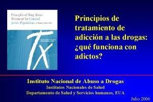 Principios de tratamiento de adiccin a las drogas
