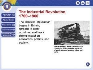 The Industrial Revolution 1700 1900 The Industrial Revolution