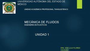UNIVERSIDAD AUTNOMA DEL ESTADO DE MXICO UNIDAD ACADMICA