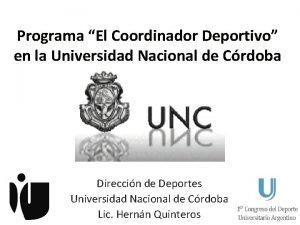 Programa El Coordinador Deportivo en la Universidad Nacional
