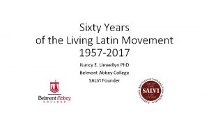 Sixty Years of the Living Latin Movement 1957