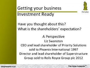 Getting your business Investment Ready Have you thought