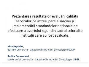 Prezentarea rezultatelor evalurii calitii serviciilor de ntrerupere a