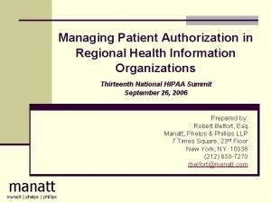 Managing Patient Authorization in Regional Health Information Organizations