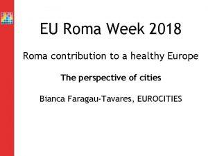 EU Roma Week 2018 Roma contribution to a