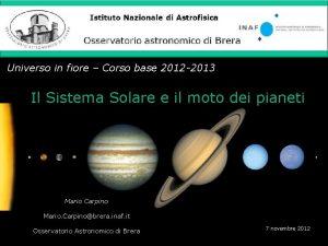 Istituto Nazionale di Astrofisica Osservatorio astronomico di Brera