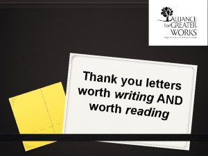 Thank you letters worth writi ng AND worth