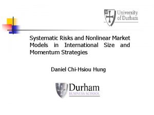 Systematic Risks and Nonlinear Market Models in International