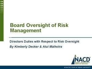 Board Oversight of Risk Management Directors Duties with