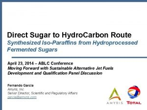 Direct Sugar to Hydro Carbon Route Synthesized IsoParaffins