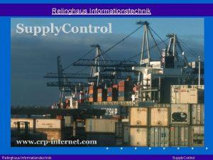 Relinghaus Informationstechnik Supply Control Abbildung des Liefernetzwerks im