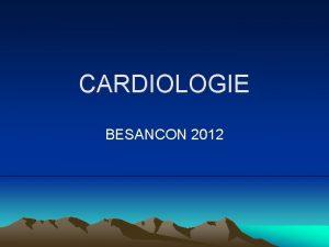 CARDIOLOGIE BESANCON 2012 Phase I Raction excrtion Augmentation