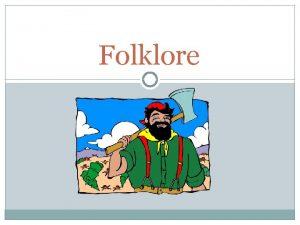 Folklore Pop Culture Elite Culture Folk Culture These