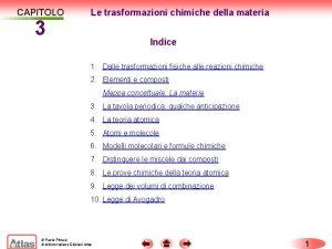 CAPITOLO 3 Le trasformazioni chimiche della materia Indice