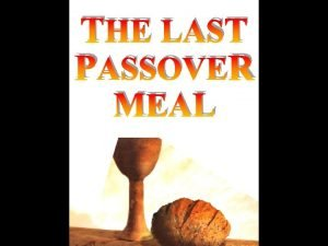 THE LAST PASSOVER MEAL THE AGENDA THE TIMES