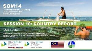 SOM 14 14 th Senior Officials Meeting 11