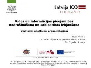 Vides un informcijas pieejambas nodroinana un sabiedrbas iekauana