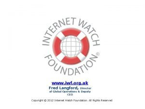 www iwf org uk Fred Langford Director of
