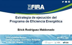 Estrategia de ejecucin del Programa de Eficiencia Energtica