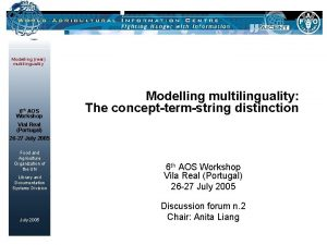 Modelling real multilinguality 6 th AOS Workshop Modelling