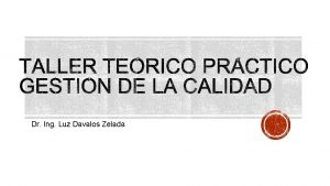 Dr Ing Luz Davalos Zelada El participante conozca
