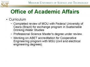 Office of Academic Affairs Curriculum Completed review of