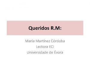 Queridos R M Mara Martnez Crdoba Lectora ECI