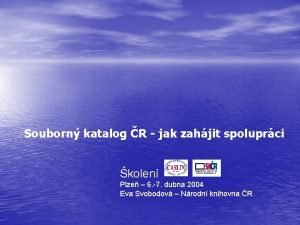 Souborn katalog R jak zahjit spoluprci kolen Plze