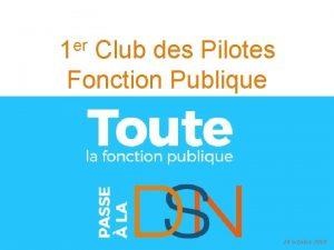 er 1 Club des Pilotes Fonction Publique 24