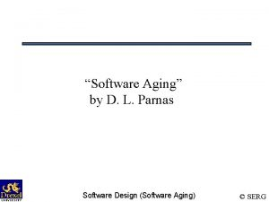 Software Aging by D L Parnas Software Design