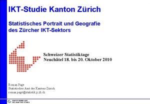 IKTStudie Kanton Zrich Statistisches Portrait und Geografie des