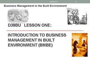 slBMBE2017 Business Management in the Built Environment D