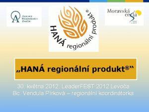 HAN regionln produkt 30 kvtna 2012 Leader FEST