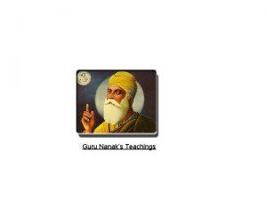 Guru Nanaks Teachings Guru Nanak Dev Ji stimulated